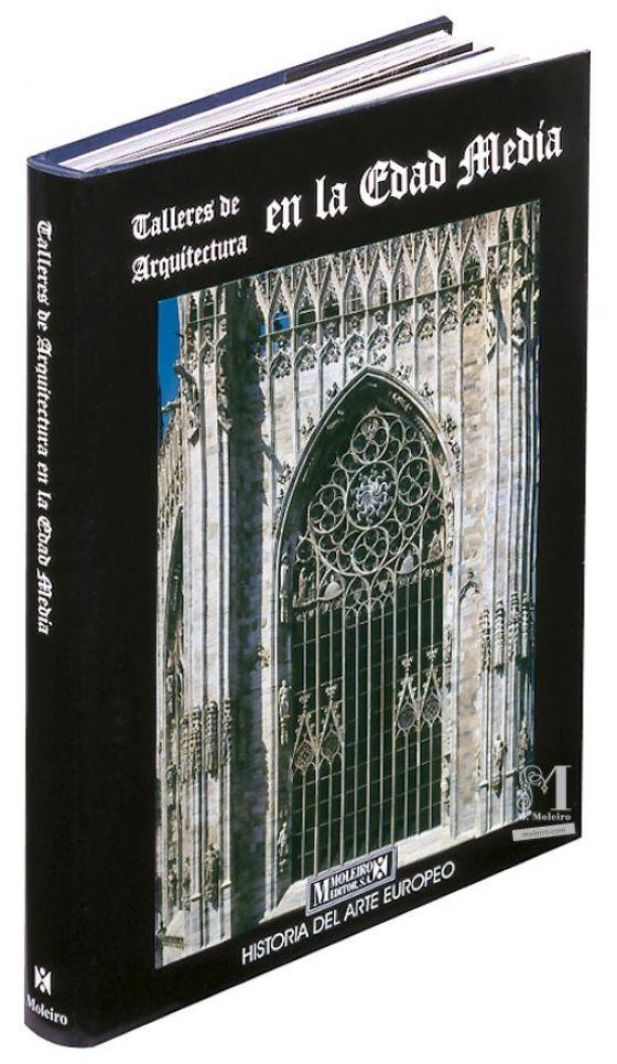 Talleres de Arquitectura en la Edad Media Detalle de la portada y lomo del libro de arte Talleres de Arquitectura en la Edad Media