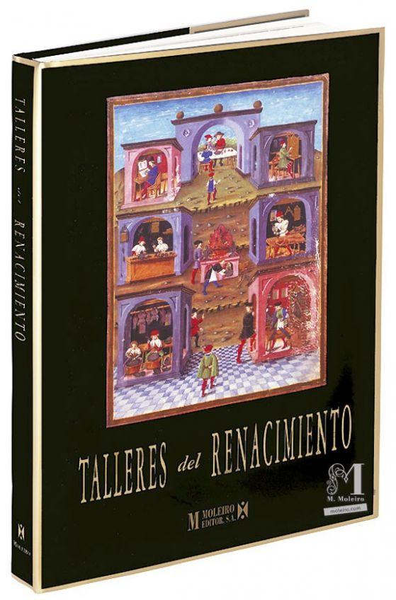 Talleres del Renacimiento A cura di Roberto Cassanelli - 3